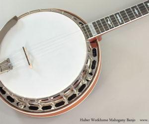 Huber Workhorse Mahogany Banjo
