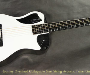 Journey Overhead Collapsible Steel String Acoustic Travel Guitar
