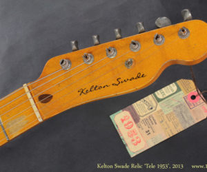 2013 Kelton Swade Relic 1953 (NO LONGER AVAILABLE)