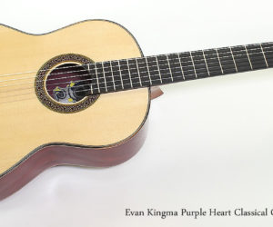 SOLD!!! 2017 Evan Kingma Purple Heart Classical Guitar