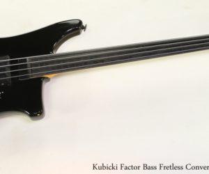 SOLD!!! Kubicki Factor Bass Fretless Conversion Black, 1990