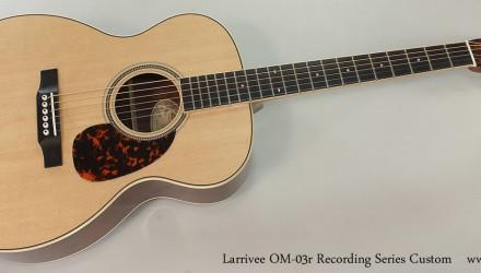 Larrivee-OM-03r-Recording-Series-Custom-Full-Front-View