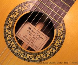 2000 Michael F Lazar Classical Guitar  SOLD