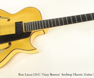 Lucca LS1C 'Gary Benson' Archtop Electric Guitar Natural, 2002