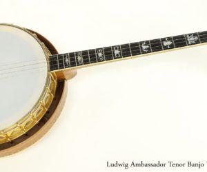 Ludwig Ambassador Tenor Banjo Walnut, 1926