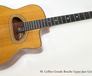 SOLD!!! 2003 M. Collins Grande Bouche Gypsy Jazz Guitar