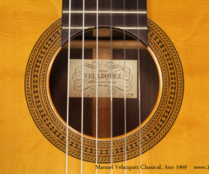 1969 Manuel Velazquez Classical Guitar (consignment) SOLD