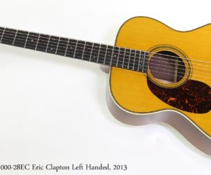 C. F. Martin 000-28EC Eric Clapton Left Handed, 2013