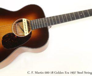 SOLD!!! C. F. Martin 000-18 Golden Era 1937 Steel String Guitar, 2015