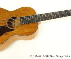 C F Martin 0-18K Steel String Guitar Koa, 1930
