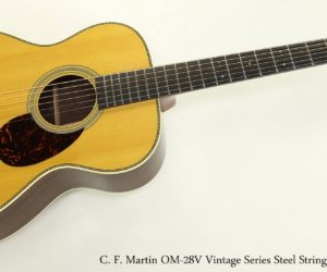 ❌ SOLD ❌ C. F. Martin OM-28V Vintage Series Steel String Guitar, 2012