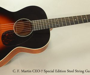 2014 C. F. Martin CEO-7 Special Edition SOLD
