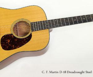 SOLD! 2012 C. F. Martin D-18 Dreadnought Steel String Guitar