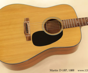 1988 Martin D-18P Dreadnought (consignment)  SOLD