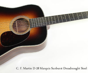 SOLD!  2011 C. F. Martin D-28 Marquis Sunburst Dreadnought Steel String Guitar