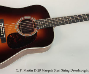 NO LONGER AVAILABLE :  C. F. Martin D-28 Marquis