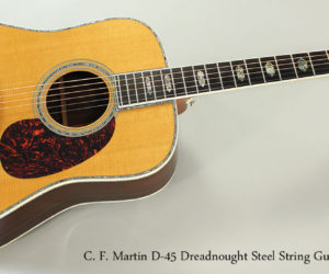 2008 C. F. Martin D-45 Dreadnought Steel String Guitar