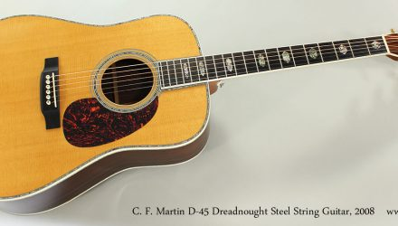 C.-F.-Martin-D-45-Dreadnought-Steel-String-Guitar-2008-Full-Front-View