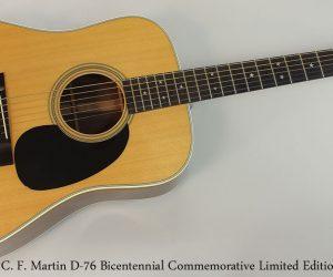SOLD!! 1976 C. F. Martin D-76 Bicentennial (NO LONGER AVAILABLE)