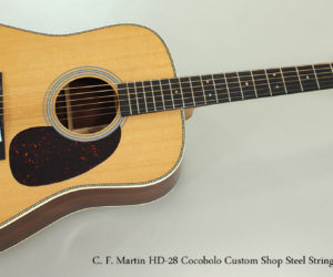 NO LONGER AVAILABLE!!! 2017 C. F. Martin HD-28 Cocobolo Custom Shop Steel String Guitar