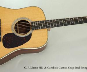 2017 C. F. Martin HD-28 Cocobolo Custom Shop Steel String Guitar