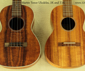 Martin Tenor Ukes!  T1K and 2K