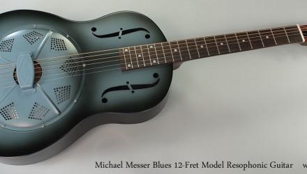 Michael-Messer-Blues-12-Fret-Model-Resophonic-Guitar-Full-Front-VIew