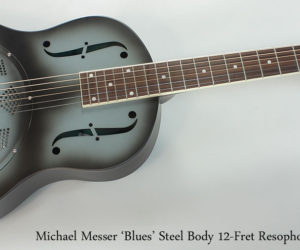 Michael Messer Resophonic Guitars