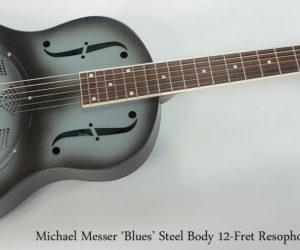 Michael Messer Resophonic Guitars