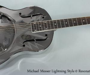 Michael Messer Lightning Style 0 Resonator Guitar