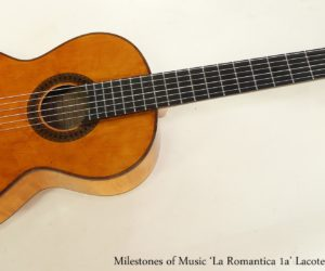 ❌ SOLD ❌ Milestones of Music 'La Romantica 1a' Lacote Guitar, 2017