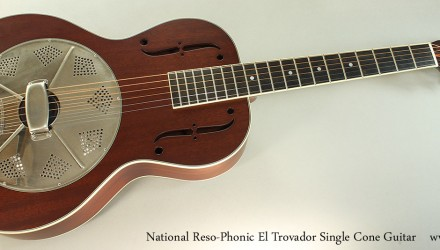National-Reso-Phonic-El-Trovador-Single-Cone-Guitar-Full-Front-View