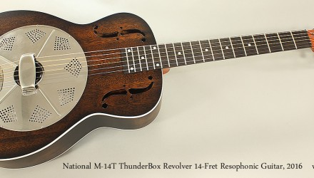National-M-14T-ThunderBox-Revolver-14-Fret-Resophonic-Guitar-2016-Full-Front-View