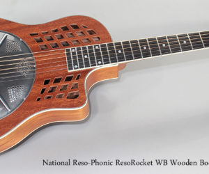 National Reso-Phonic ResoRocket WB Wooden Body Guitar