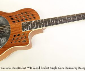 National ResoRocket WB Wood Rocket Single Cone Bendaway Resophonic Guitar