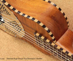 NO LONGER AVAILABLE!!! National Rope Bound Koa Resonator Ukuleles