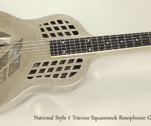 SOLD!!! 1928 National Style 1 Tricone Squareneck Resophonic Guitar