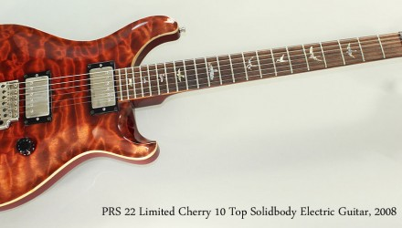 PRS-22-Limited-Cherry-10-Top-Solidbody-Electric-Guitar-2008-Full-Front-View