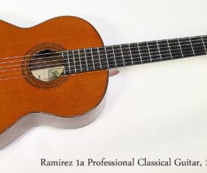 1995 Ramírez 1a Professional Classical Guitar