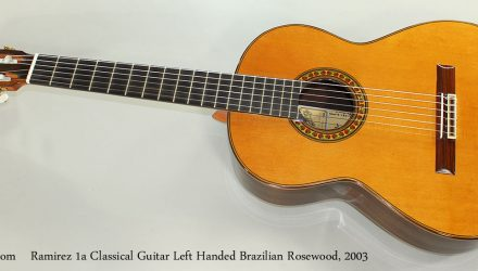 Ramirez-1a-Classical-Guitar-Left-Handed-Brazilian-Rosewood-2003-Full-Front-View