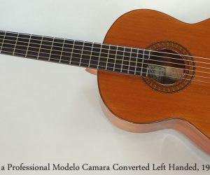 1985 Ramirez 1a Professional Modelo Camara Left Handed  SOLD