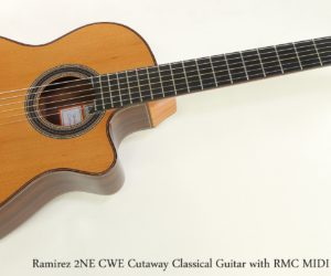SOLD!!! Ramirez 2NE CWE Cutaway Classical with MIDI pickup, 2017