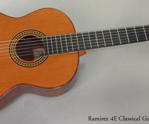 1991 Ramirez 4E Classical Guitar  SOLD