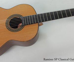 2005 Ramirez SP Classical Guitar  SOLD