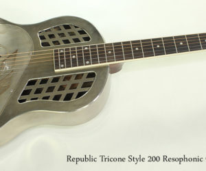 2017 Republic Tricone Style 200 Resophonic Guitar