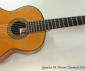 1994 Ignacio M. Rozas Classical Guitar SOLD