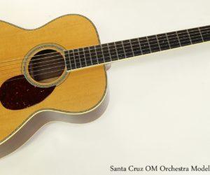 SOLD!  Santa Cruz OM Orchestra Model Guitar, 1997