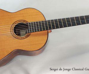 2009 Sergei de Jonge Classical Guitar  SOLD