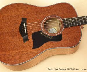 Taylor 320e Baritone SLTD Guitar SOLD