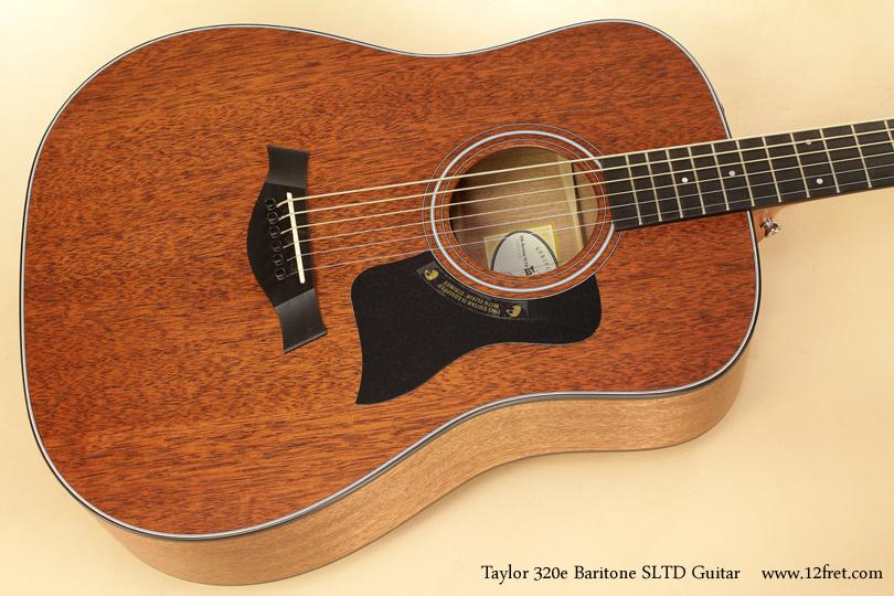 taylor 320e baritone sltd guitar. Black Bedroom Furniture Sets. Home Design Ideas